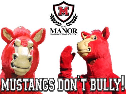 Manor Independent School District: Mustangs don't bully