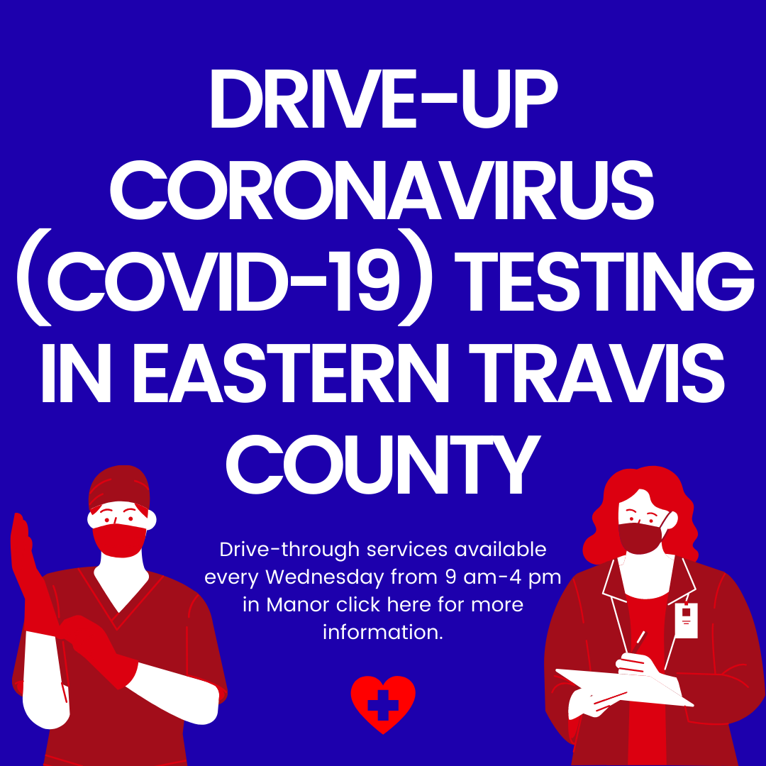 Drive up Coronavirus COVID 19 Testing in Eastern Travis County.png