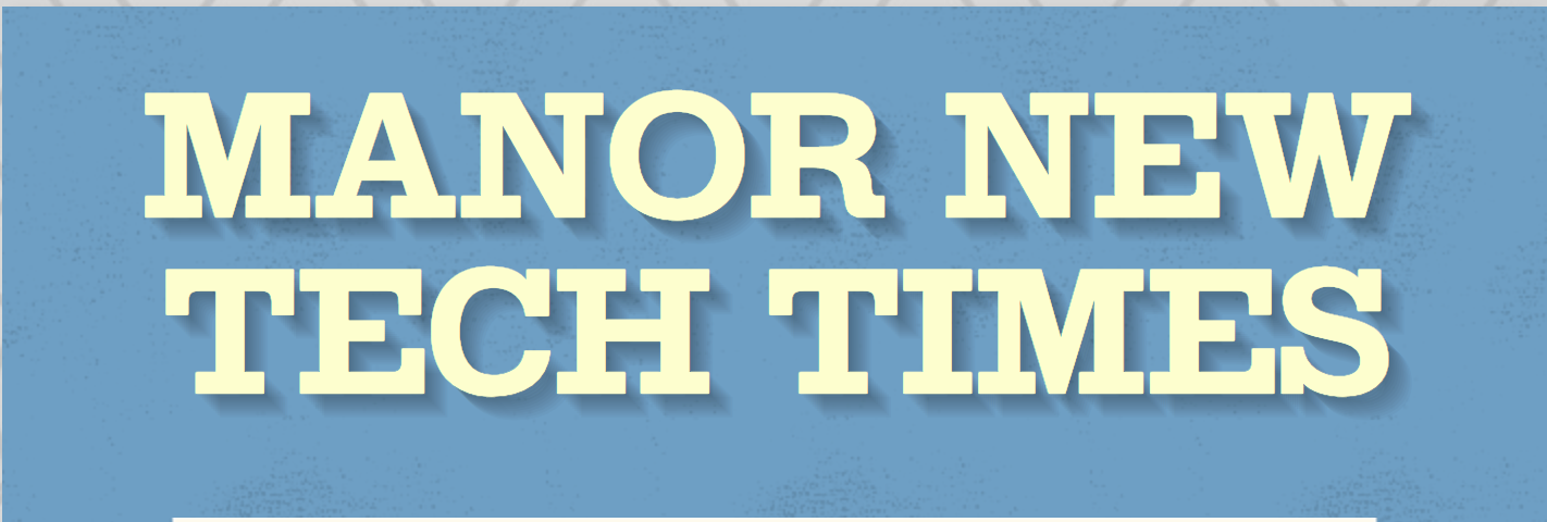 Manor New Tech Times Newsletter