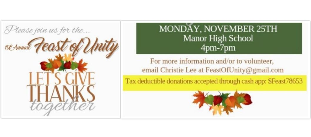 Let's give thanks together. Monday, November 25th @ Manor High School form 4pm - 7pm. For more info