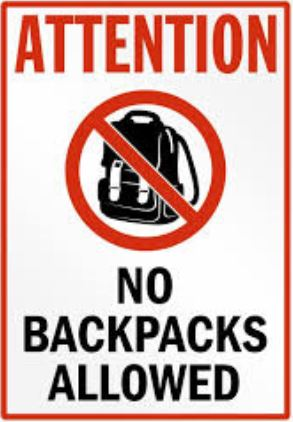 No Backpack Policy