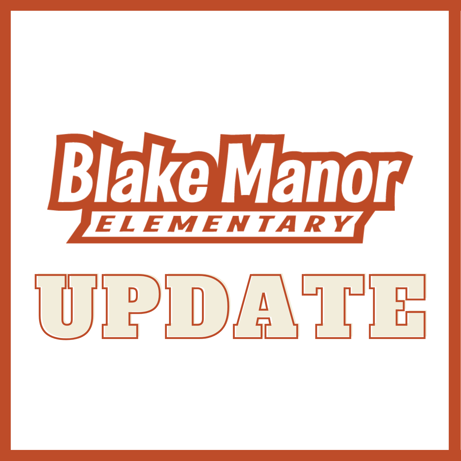 Blake Manor Elementary Early Release Due to Power Outage