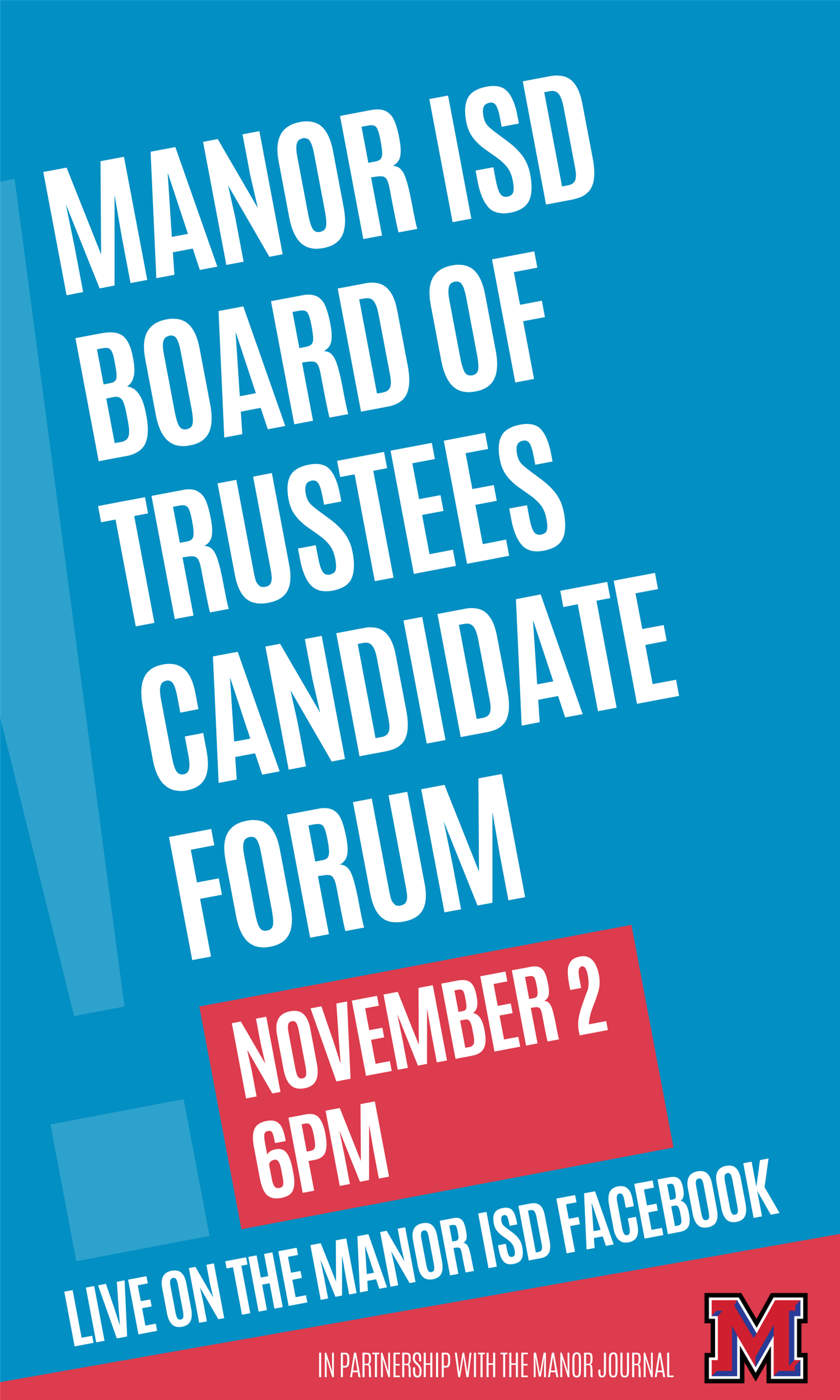 Manor ISD to Host Board of Trustees Candidate Forum November 2