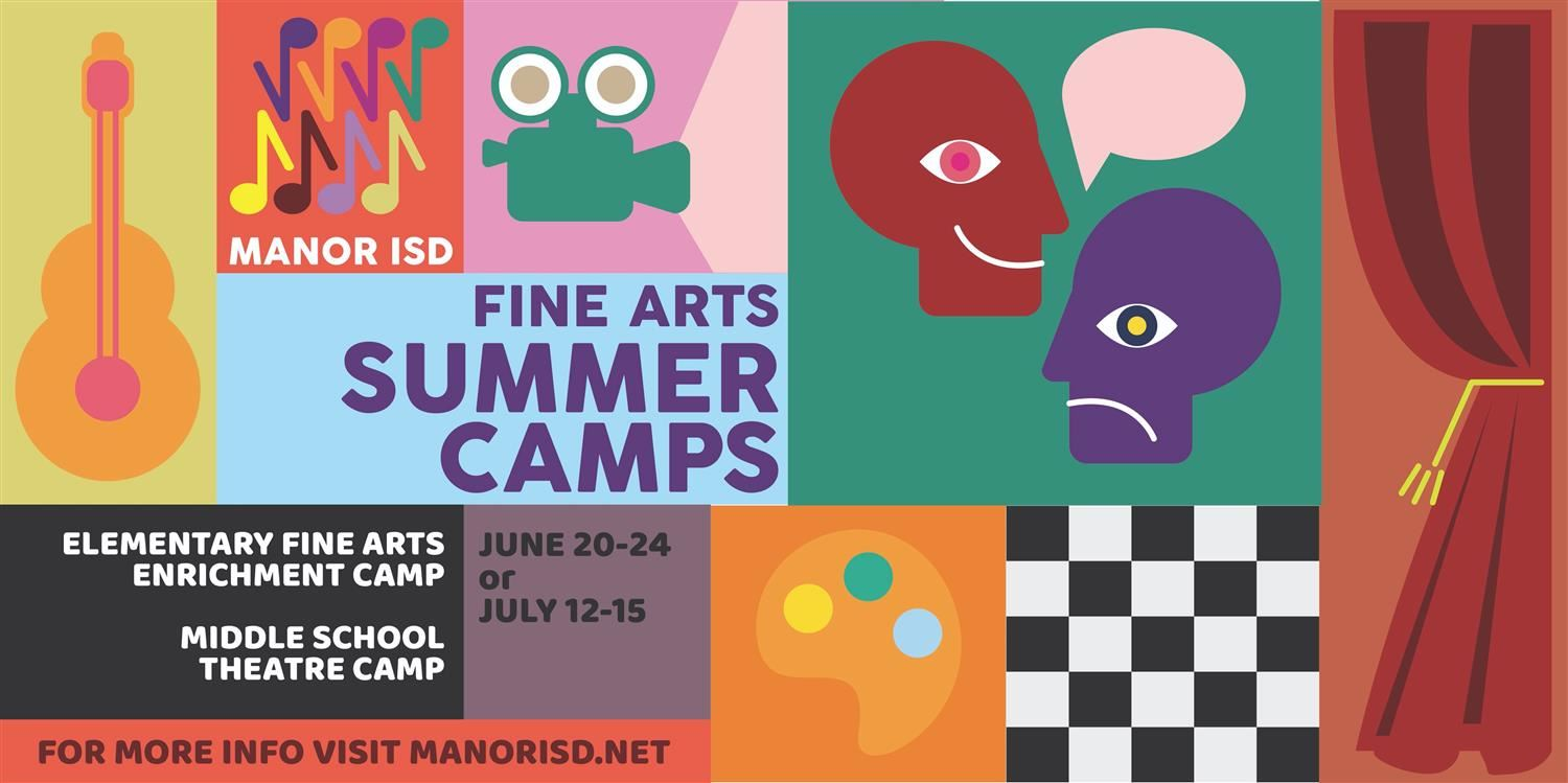 Manor ISD Summer Fine Arts Camps