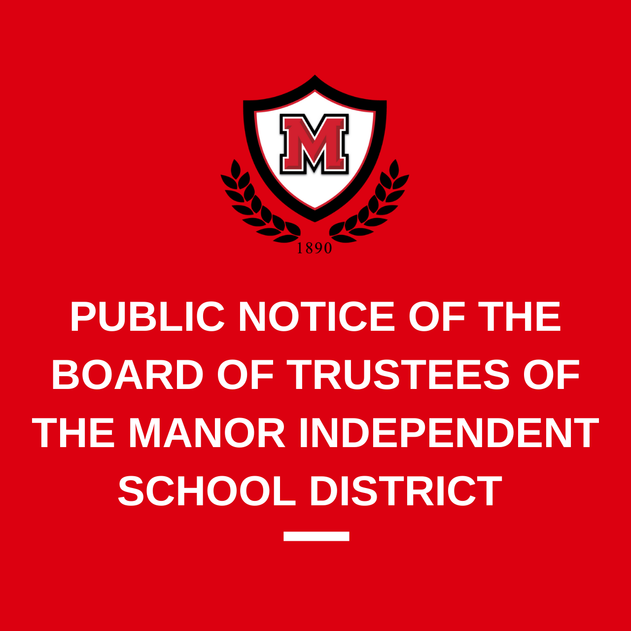 Public Notice of the Board of Trustees of the Manor Independent School District
