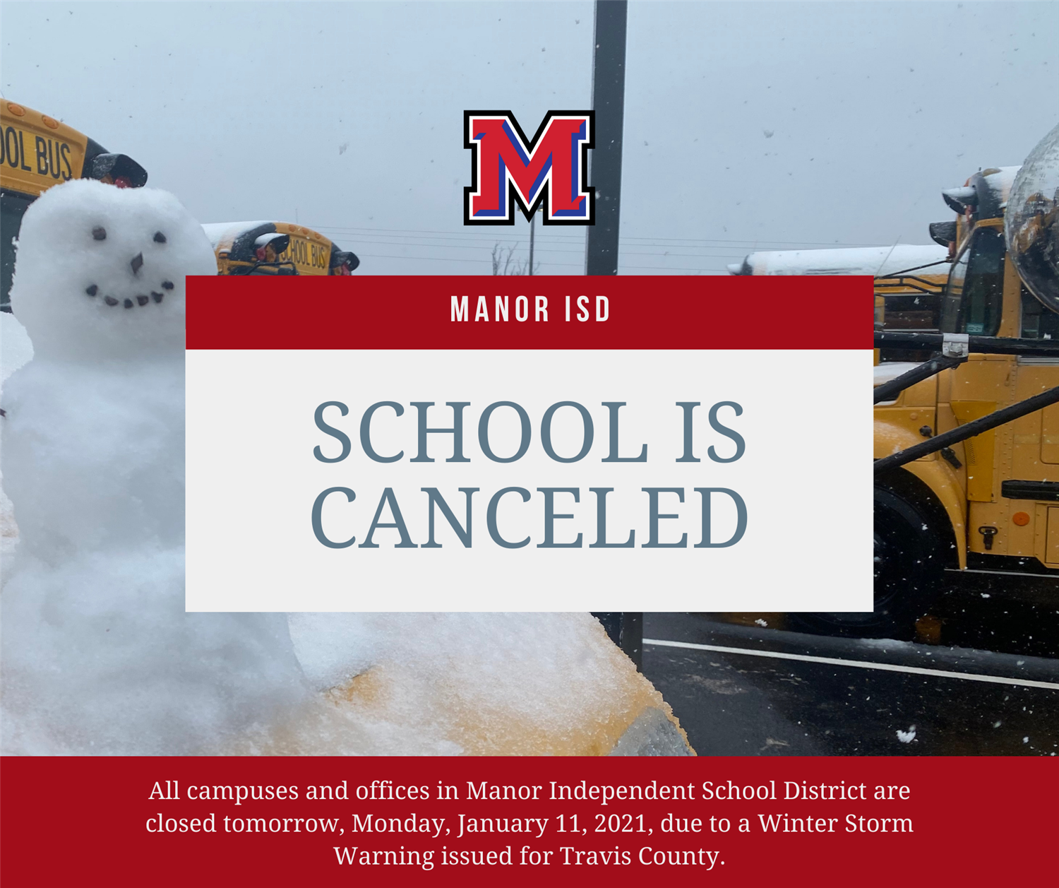 Manor ISD School Canceled Monday January 11