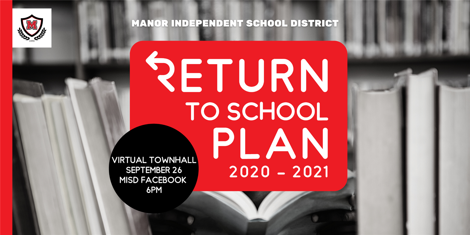 Manor ISD to Host Return to School Virtual Town Hall meeting on Tuesday, September 29th