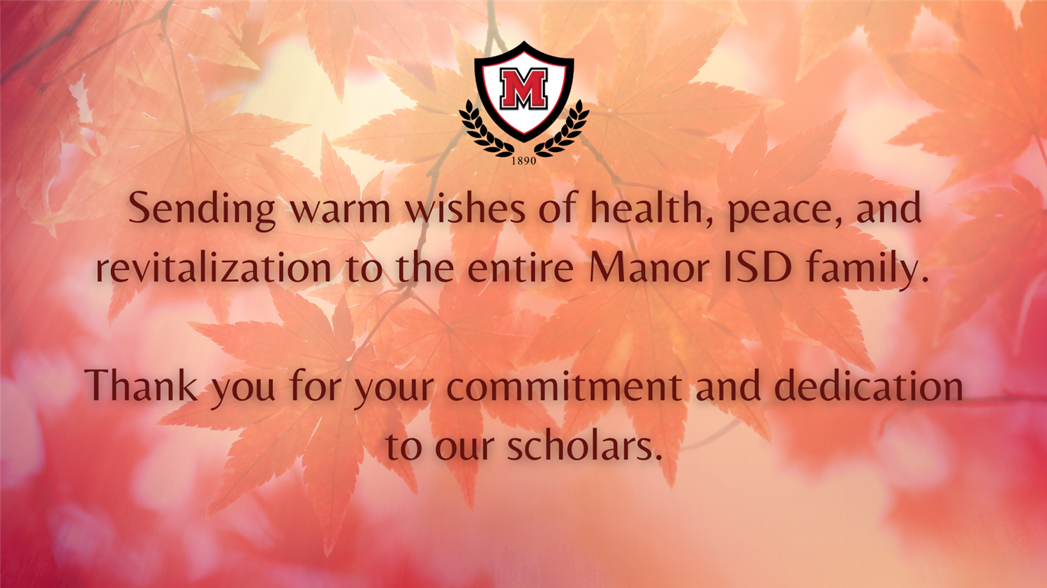 Manor ISD Superintendent Thanksgiving Message to Families
