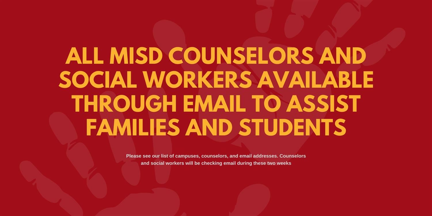All MISD Counselors and Social Workers Available Through Email to Assist Families and Students