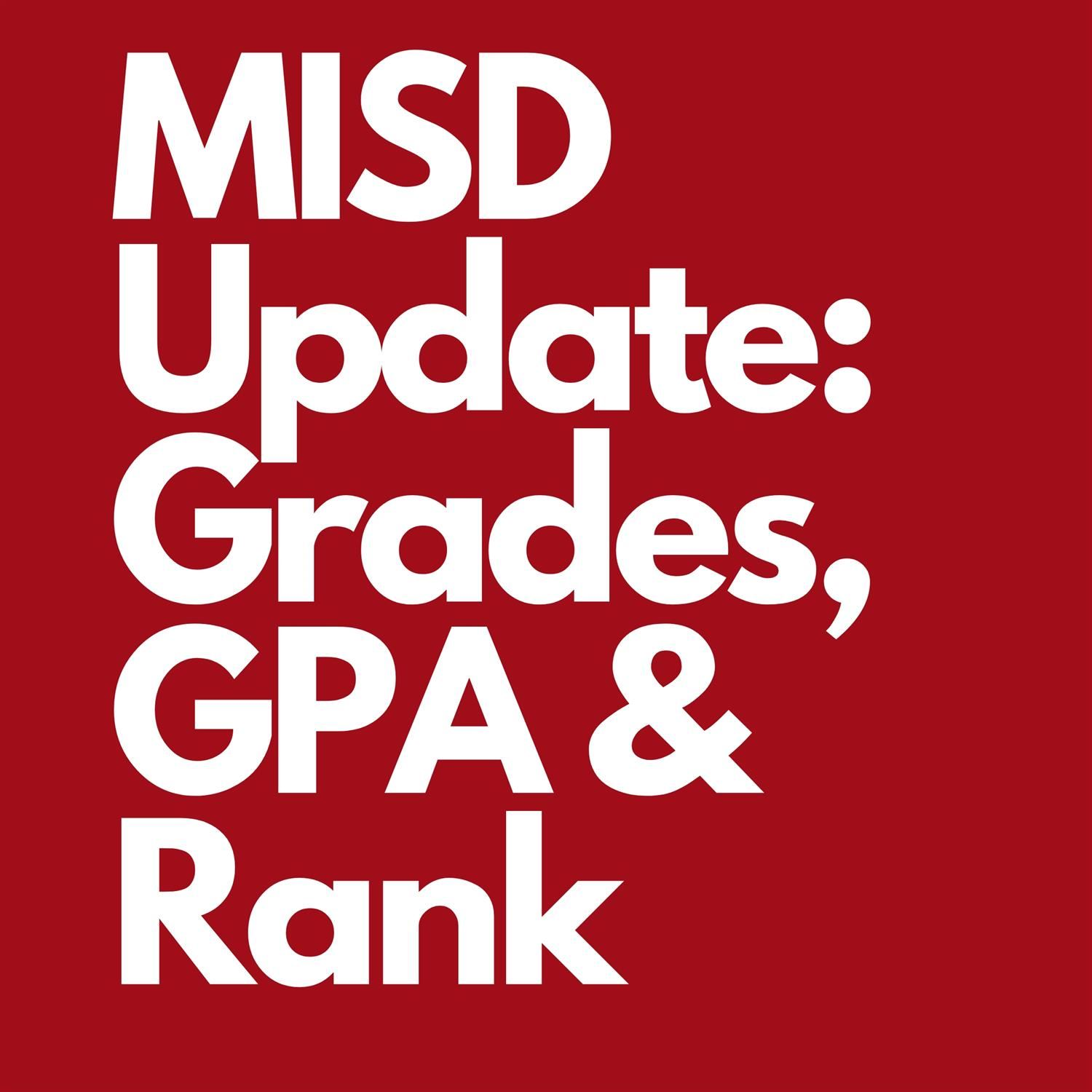 MISD Update: Grades, GPA and Rank