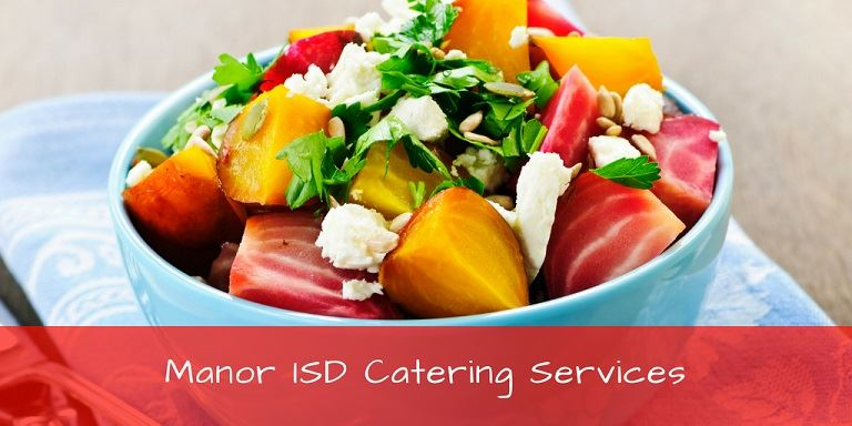 Manor ISD Catering Services