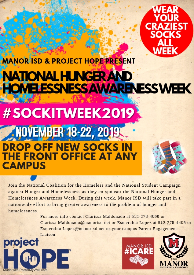 Manor ISD and Project Hope will be accepting new socks during National Hunger and Homelessness Awareness Week, November 18-22