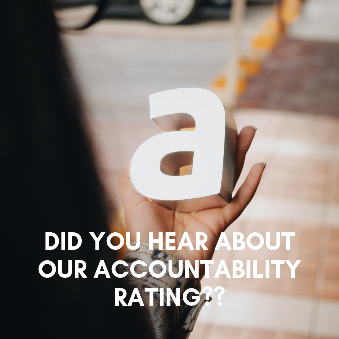 Did you hear about our new accountability rating?